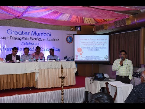 CGWA NOC # Greater Mumbai PDWMA # INDIAN BOTTLED WATER DAY 2017