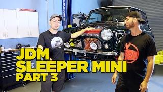 JDM Sleeper Mini [Part 3]