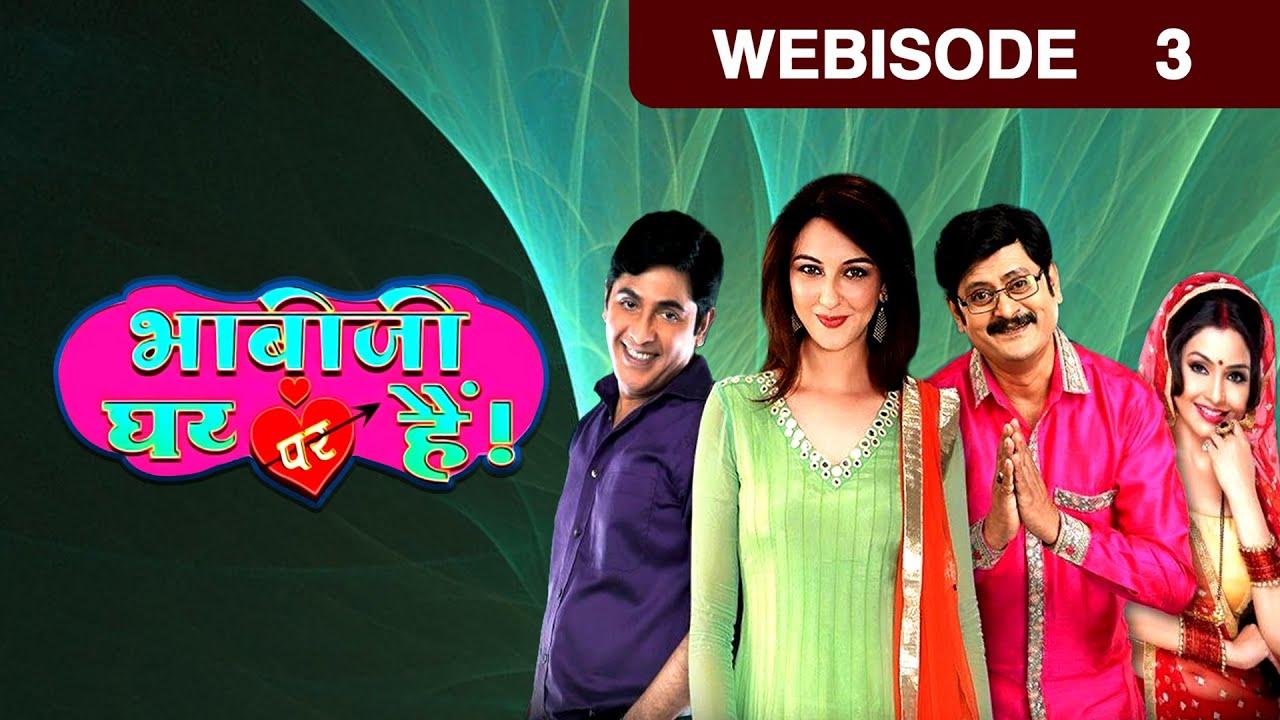 Bhabi Ji Ghar Par Hain - Hindi Serial - Episode 3 - March 4, 2015 - And Tv Show - Webisode