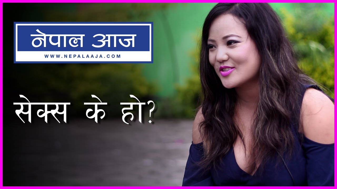 Meaning Of Sex  Jyoti Magar  Nepal Aaja - Youtube-3414