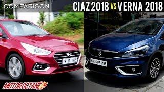 Maruti Ciaz 2018 vs Hyundai Verna Comparison | Hindi | MotorOctane