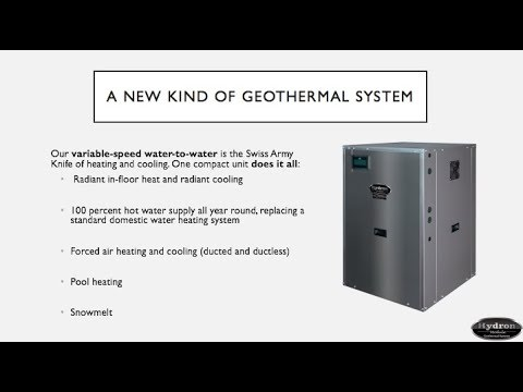 Hydron Module: The All-in-One Geothermal System, Our Variable-Speed Water-to-Water Webinar