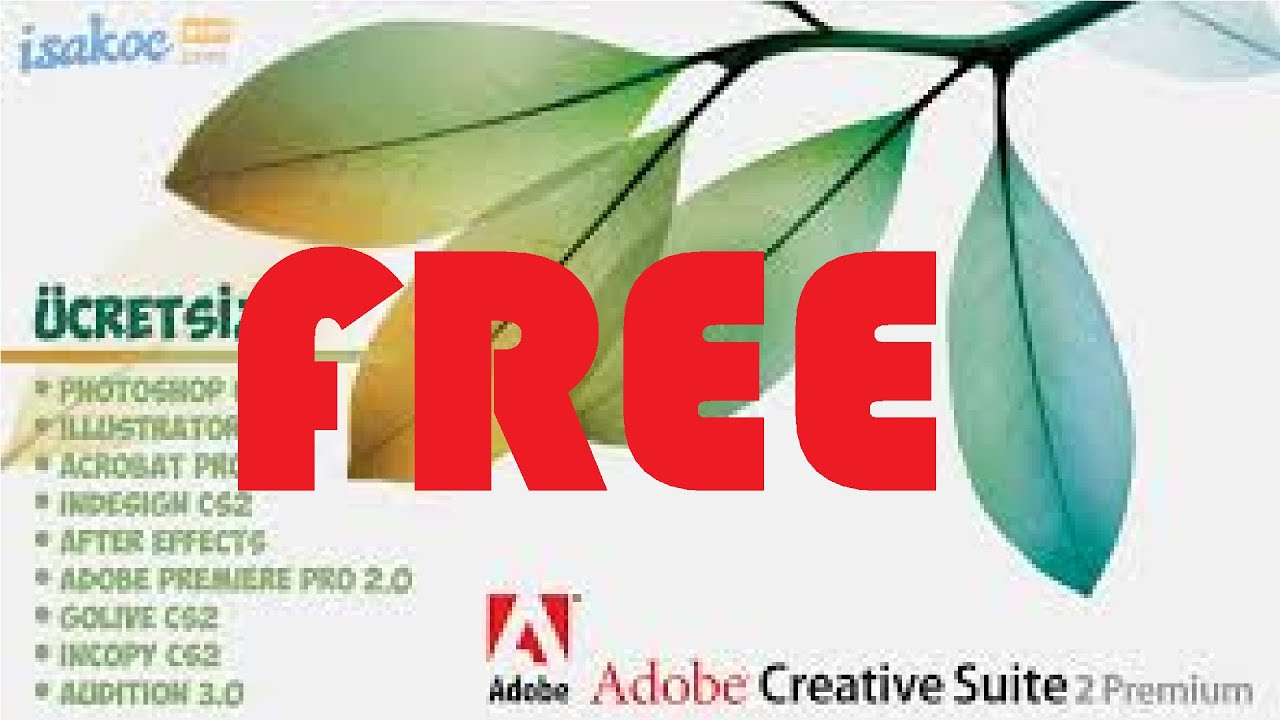 How To Get Any Adobe Product For Free! (CS2)