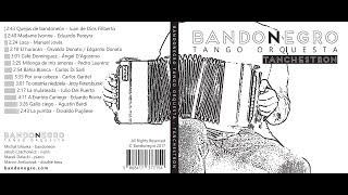 Bandonegro Tango Orquesta- Tanchestron [FULL ALBUM]
