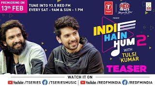 Indie Hain Hum S2 With Tulsi Kumar   Ep-1 - Promo Armaan Malik, Amaal Mallik   T-Series   Red FM