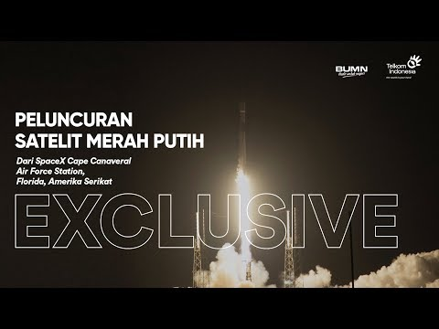 [EXCLUSIVE] Peluncuran Satelit Merah Putih Telkom Indonesia