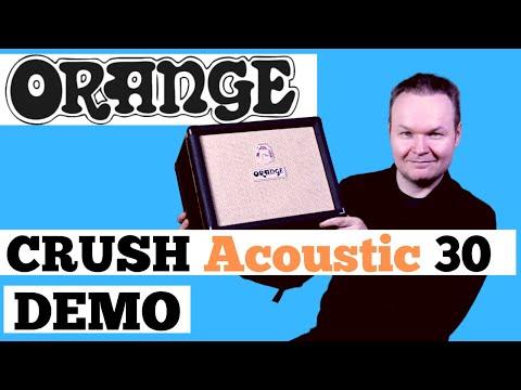 Orange Acoustic Amp - In-depth Demo Of Orange Crush Acoustic 30