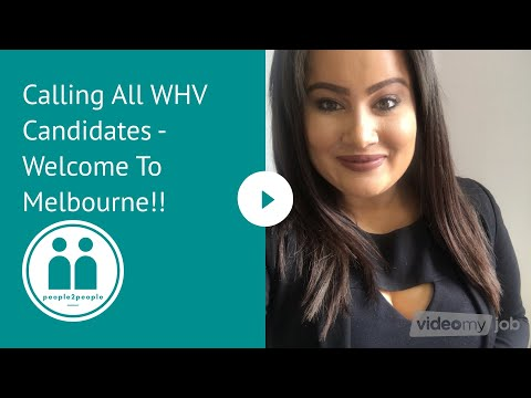 Calling All WHV Candidates -Welcome To Melbourne!!