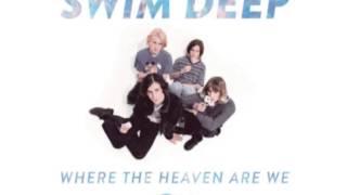 Swim Deep - Red Lips I Know