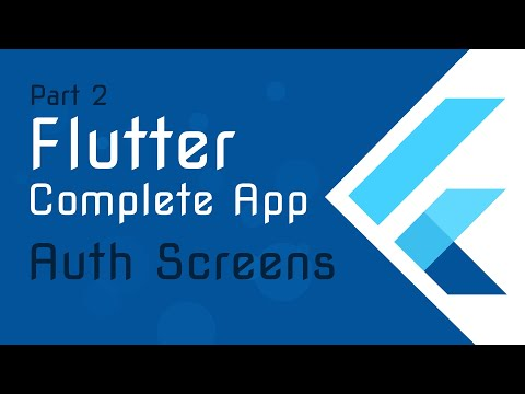 Flutter Tutorial [ 2 ] - A complete App from Scratch - Part 2 - Flutter Project and Auth Screens thumbnail