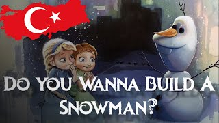 Frozen - Do You Wanna Build A Snowman  (Turkish Subs + Trans) HD
