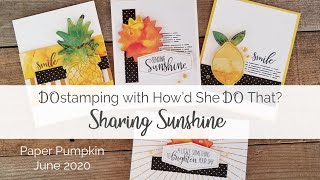 Paper Pumpkin June 2020: Sharing Sunshine By Dostamping
