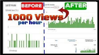 How To Get More Views On Youtube In 2019 (1000 Views Per Hour)