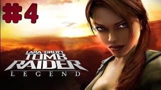 Tomb Raider: Legend - Walkthrough - Part 4 (PC) [HD]