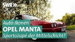 Auto-Ikonen: Opel Manta, der Prügelknabe