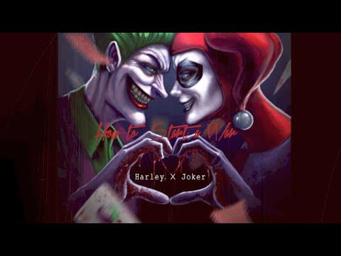 Harley ☓ Joker || ʜᴏᴡ ᴛᴏ sᴛᴀʀᴛ ᴀ ᴡᴀʀ