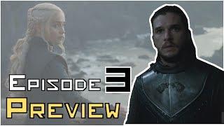 Game Of Thrones Season 7 Episode 3 Preview Breakdown