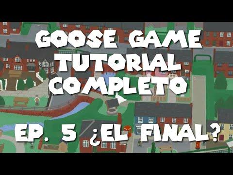 Goose Game Tutorial  ¿Final?. El juego del ganso. 5 Parte thumbnail