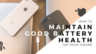 How to Maintain a Good Battery Life on iPhone