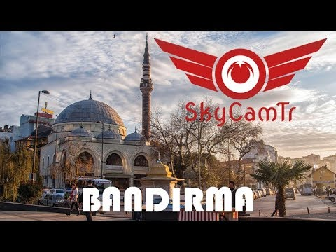 BANDIRMA - SkyCamTr / Drone Video