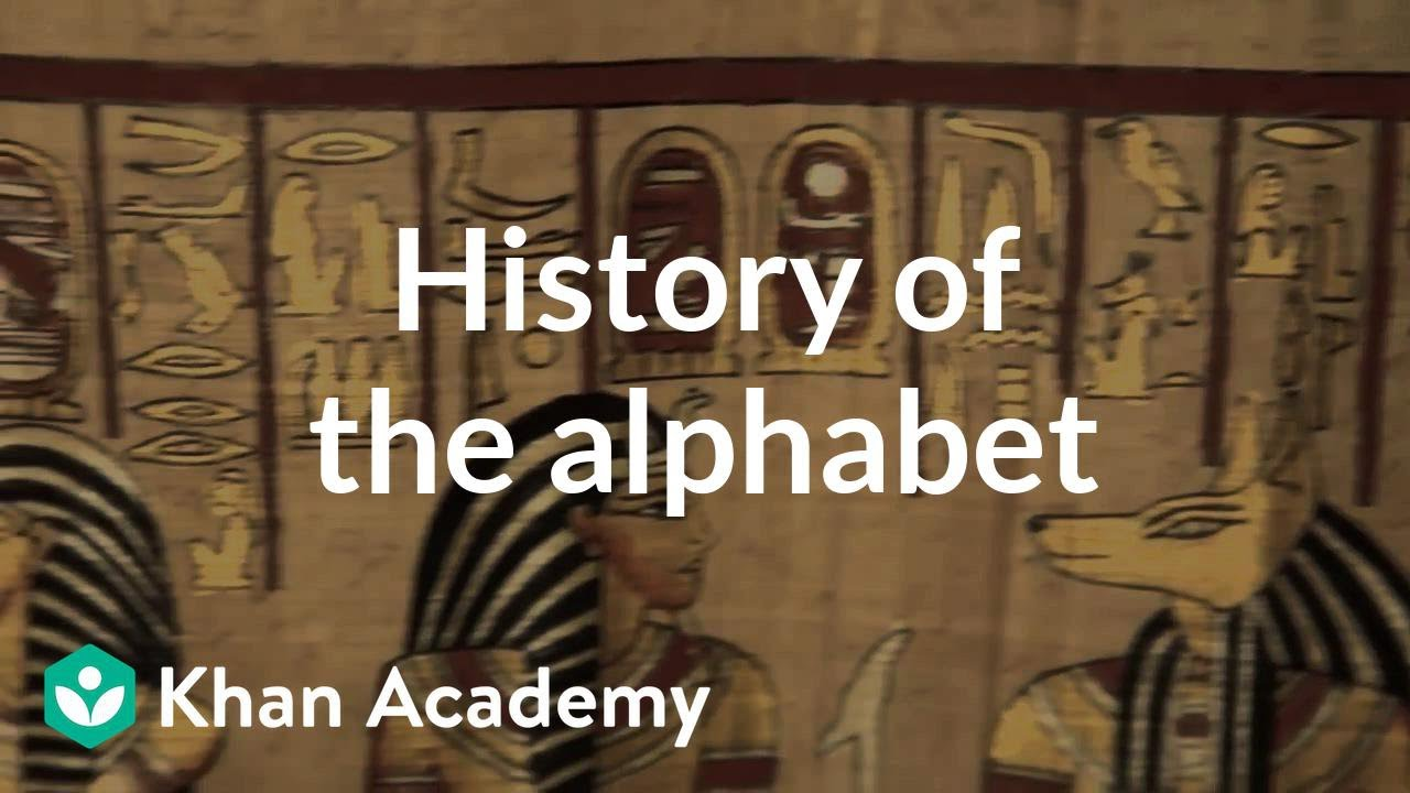 History of the alphabet (video) | Khan Academy