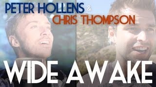 Wide Awake - Katy Perry - Peter Hollens feat. Chris Thompson
