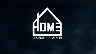 Lyrics + Vietsub || Home || Gabrielle Aplin