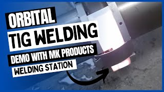 MK Products Orbital Welding Station  - Weld Test with 6003 Weld Head