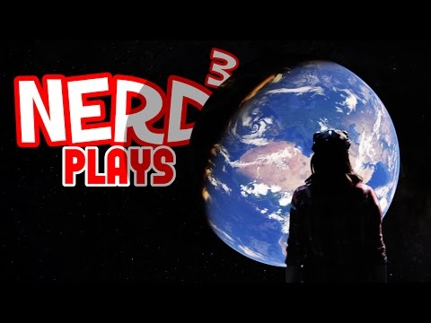 Nerd³ Plays... Google Earth VR - I've Got The Whole World...