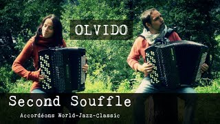 Olvido - Second Souffle Accordéons World-Jazz-Classic