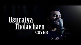 Usuraiya Tholaichaen - Ramz ft. DJ Raj (COVER) | Suriavelan | Rupini Anbalagan | Stephen Zechariah