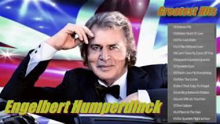 Engelbert Humperdinck Greatest Hits Full Album_The Best Of Engelbert Humperdinck Nonstop Songs