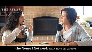 the Atlas Emotions Series Podcast | the Neural Network with Hala El Khoury Teaser