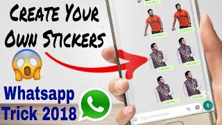 Create Your Own Customize Sticker For Free | Whatsapp Trick 2018.