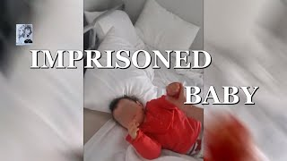 IMPRISONED BABY