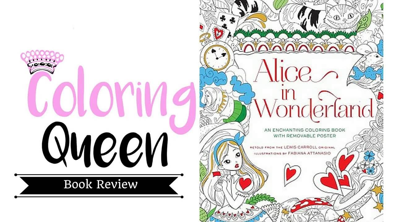 alice in wonderland an enchanting coloring book coloring book review youtube
