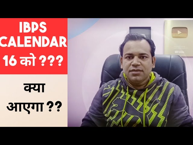 Believe on #IBPS guys , We can Expect Calendar on 16th Jan