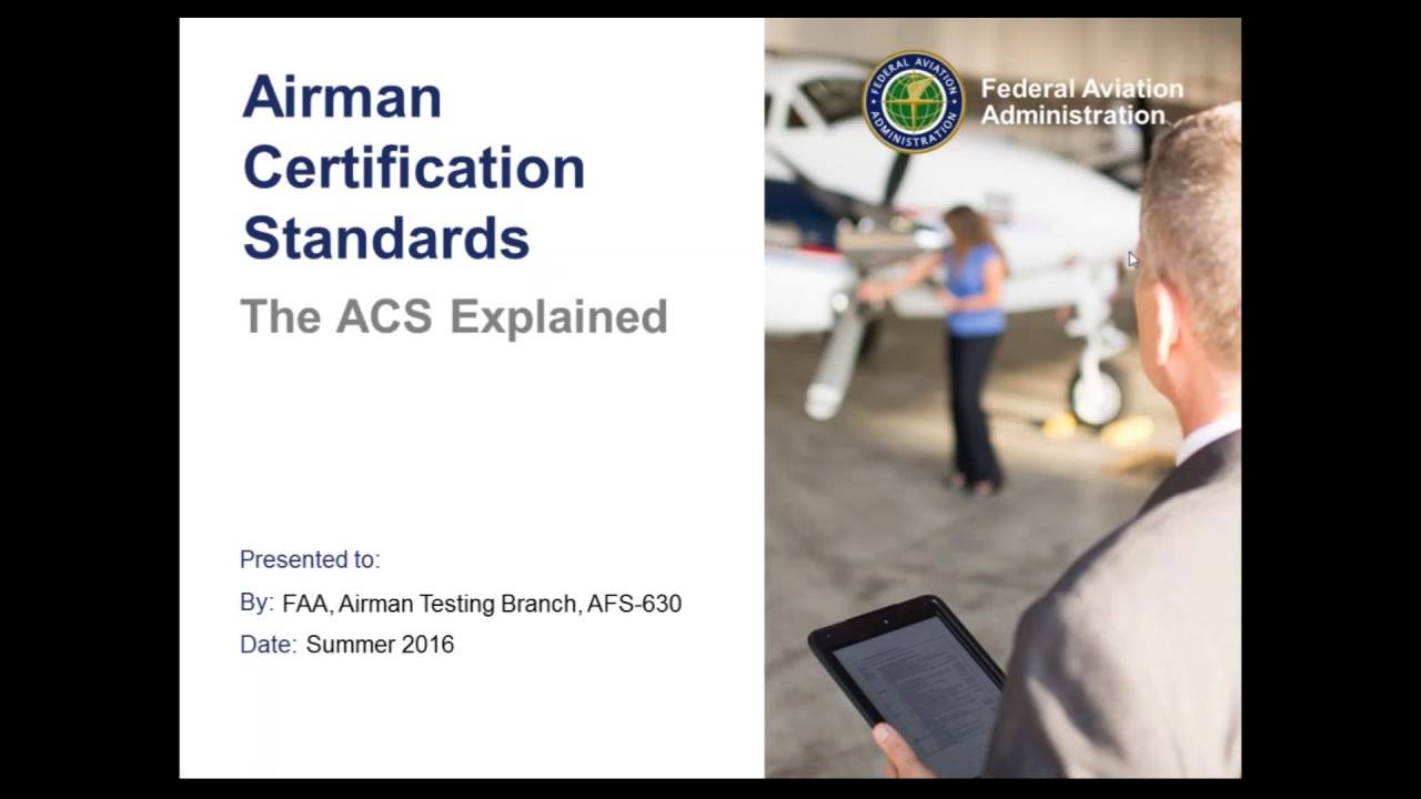 Airman Certification Standards Acs Explained Id52 Youtube
