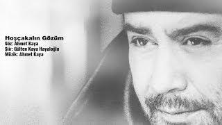 Hoşçakalın Gözüm (Ahmet Kaya)