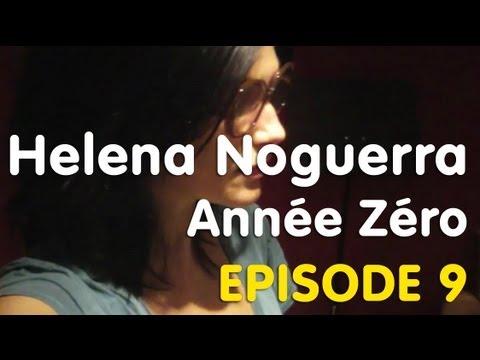 Helena Noguerra - Année Zéro épisode 9