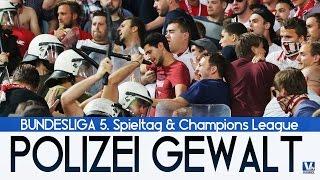 POLIZEI GEWALT in der Champions League - Bundesliga 5. Spieltag - | FUSSBALL  NEWS