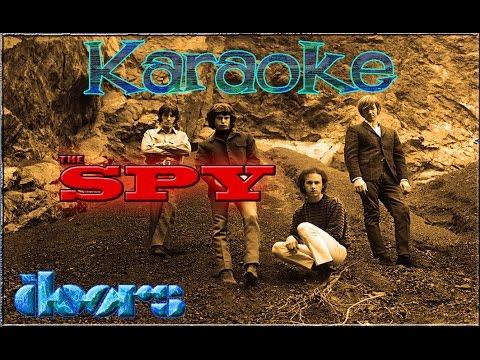 The Doors * Karaoke Of: The Spy