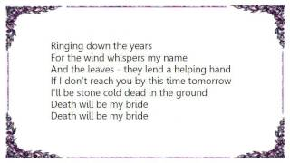Brendan Perry - Death Will Be My Bride Lyrics