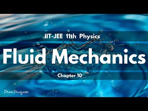 Fluid Mechanics for IIT-JEE Physics | CBSE...