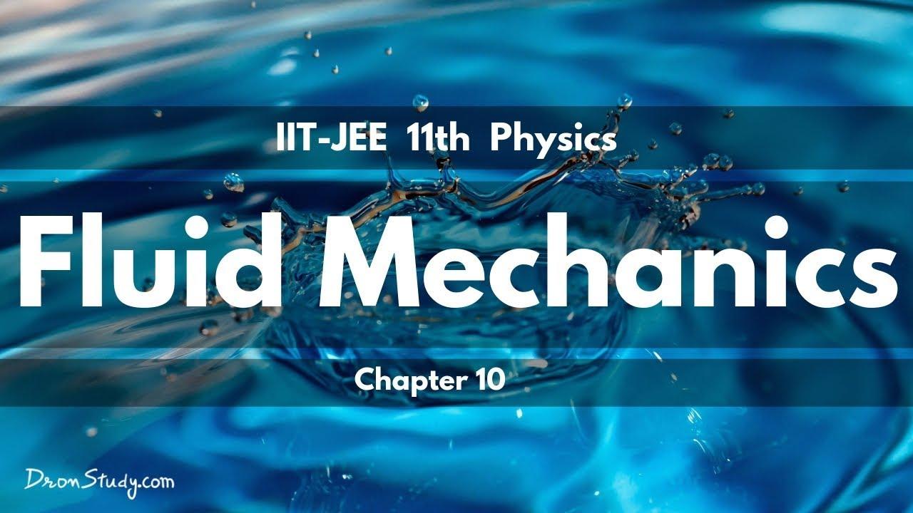 Fluid Mechanics : Class 11 | IIT-JEE Physics | Video Lecture in Hindi