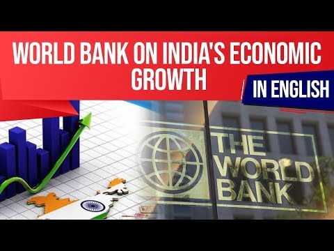 World Bank's Global Economic Prospects Report, Indian economy will grow at 7.5% for 2019-20