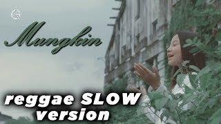 Download Mungkin - reggae version by jovita aurel