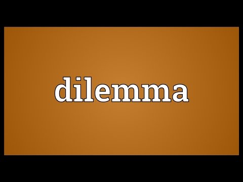 Dilemma Meaning