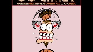 Go Crazy (DJ Fixx Remix) by Wes Smith & Dirty Kicks