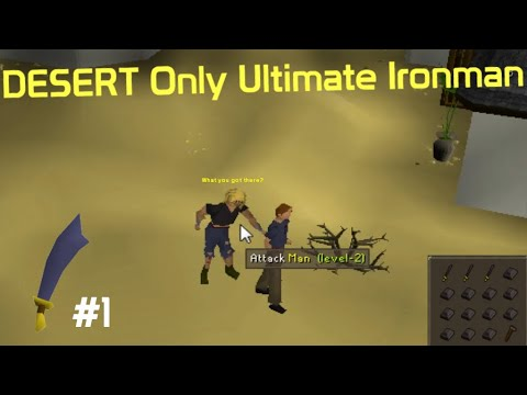 Desert Only Ultimate Ironman Osrs - Restricted To Only The Desert #1